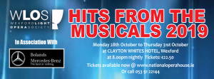"WEXFORD LIGHT OPERA SOCIETY'S ""HITS FROM THE MUSICALS"" @ CLAYTON WHITES HOTEL"